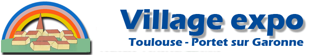 Village Expo Toulouse – Portet sur Garonne